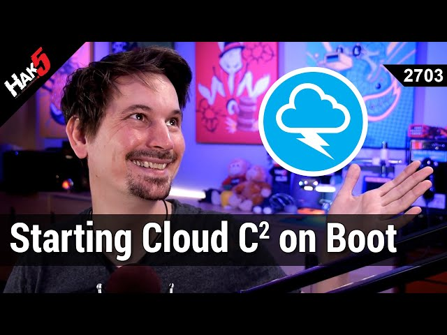 Setting up Cloud C2 as a service on boot & exfiltrating loot with a LAN Turtle - Hak5 2703