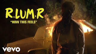 Gambar cover R.LUM.R - How This Feels (Official Lyric Video)