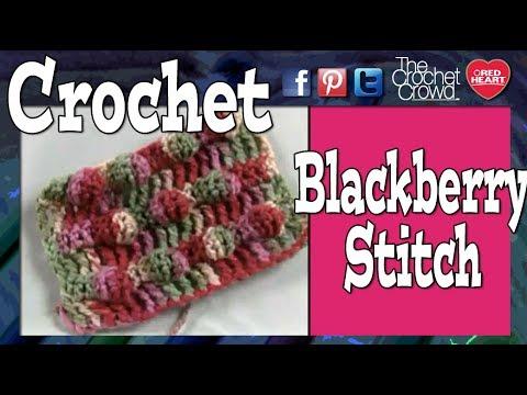 Crochet Black Berry Stitch