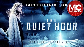 The Quiet Hour | 2016 Sci-Fi Thriller | Dakota Blue Williams | Karl Davies