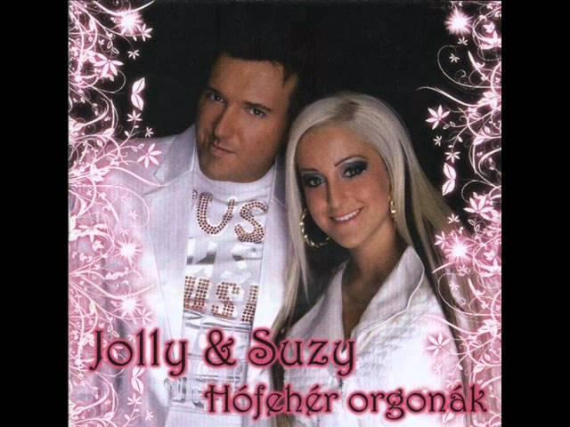 Jolly és Suzy - Hófehér Orgonák 2010 Album