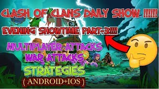 Daily Evening show of Clash of clans | Part-3 | Clash of clans | GaminG WitH RoY