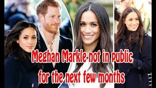 Meghan Markle latest news: Prince Harry's fiance won't be seen in public