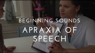 Apraxia of speech therapy - beginning sounds