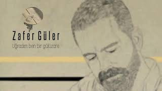 Zafer Güler - Yüzünü Sevdiğim Seyrana Çıkmış [Official Audio] mp3 indir