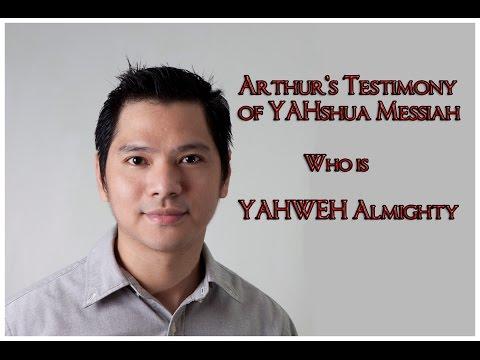 My Testimony of Yahweh Yahshua Messiah