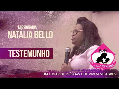 Missionária Natália Bello - Testemunho Casa de Isabel