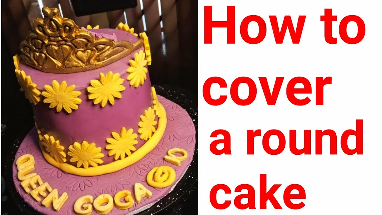Download How to cover a round cake with Fondant in Nigeria