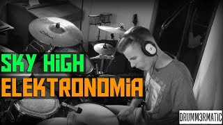 Sky High - Elektronomia (Drum Cover)