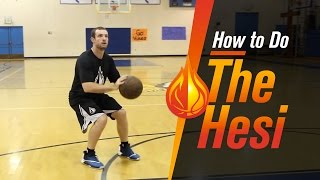 Basketball Moves: The Hesi with NBA Skills Coach Drew Hanlen