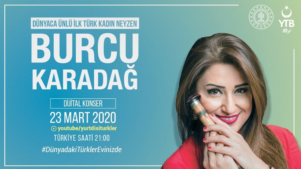 Burcu Karadağ - YTB Dijital Konser   #DünyadakiTürklerEvinizde ...