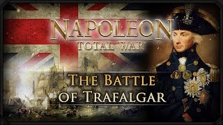 Napoleon Total War: The Battle of Trafalgar as Great Britain!