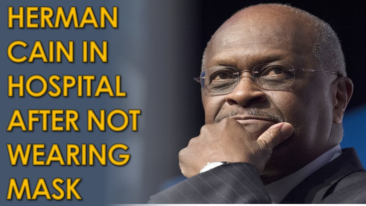 Former GOP presidential candidate Herman Cain hospitalized with ...