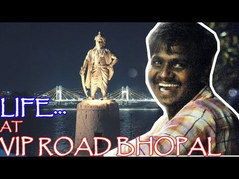 LIFE... AT VIP ROAD | BHOPAL | HANGOUT PLACE