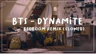 """BTS - Dynamite """"Bedroom Remix"""" (Slowed+Reverb)"""