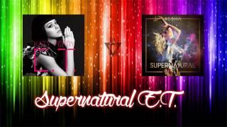 Katy Perry & Ke$ha - Supernatural E.T. (Mashup)