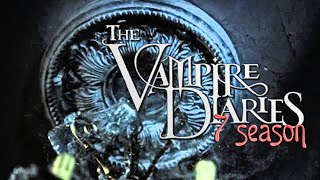 Дневники вампира 7 сезон (Фанатский трейлер)