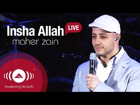 Maher Zain - Insha Allah | Awakening Live At The London Apollo