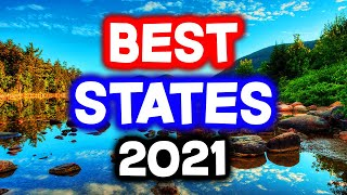 Top 10 BEST STĄTES to Live in America for 2021