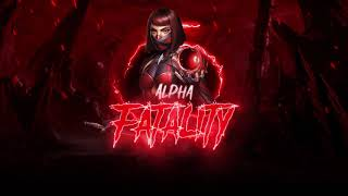 ALPHA - FATALITY (Prod by GBahida)