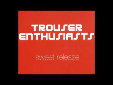Mulgrew - Sweet Release [Tribute to Trouser Enthusiasts]