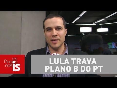 Lula Trava Plano B Do PT, Analisa Felipe Moura Brasil