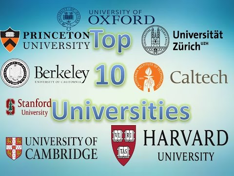 World University Rankings - Top 10 University For higher Education In The World 2017-2018