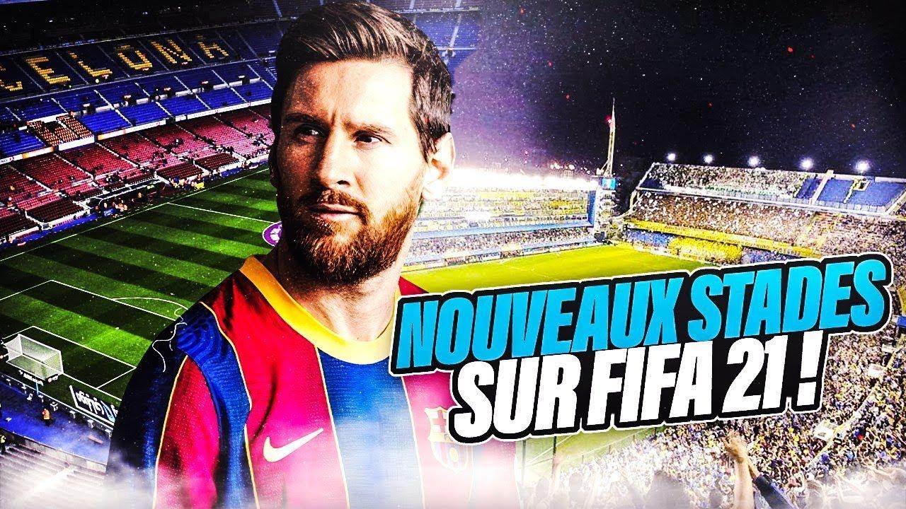 FIFA 21 |  LES NOUVEAUX STADES (OFFICIEL, RUMEURS, SOUHAITS)