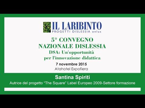 Santina Spiriti - 5° Conv. Naz. Dislessia