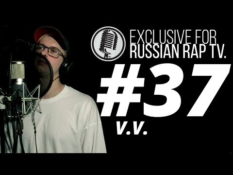 V.V. - LIVE [Exclusive For Russian Rap TV #37] #russianraptv