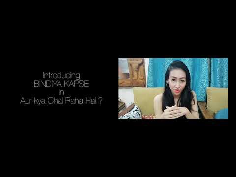 Bindiya In Aur Kya Chal Raha Hai ? Episode 1