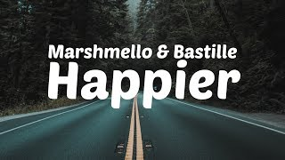 Marshmello & Bastille - Happier [Lyric Video]
