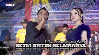 Setia Untuk Selamanya Tasya Rosmala Feat Fendik Adella Terbaru