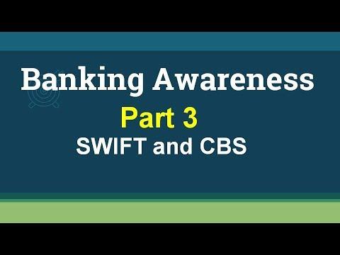 SWIFT And CBS- Banking Awareness Part 3