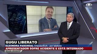 Gugu Liberato está internado em estado grave nos EUA