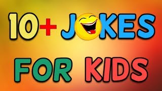 10+ Jokes For Kids (Children Jokes) [2019]