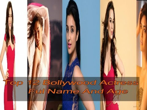 Top 12 Hindi Actress With Name And Age In Bollywood The Best