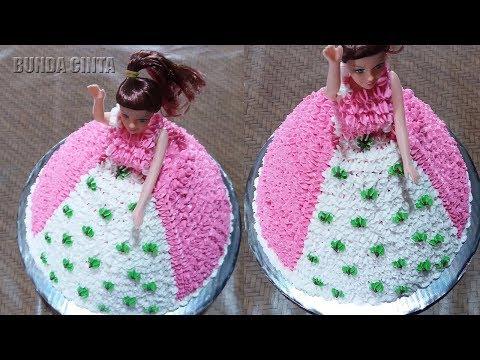 Cara Membuat Kue Ulang Tahun Barbie Sederhana Youtube
