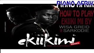 How to play ekiki mi by wisa  on the piano. Wisa – Ekiki Mi (Remix) ft Sarkodie