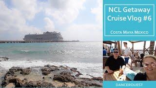Norwegian Getaway Cruise Vlog #6  January 21-28, 2018 - Costa Maya, Mexico