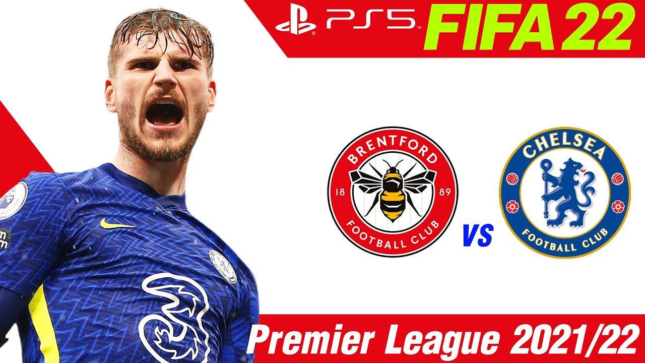 FIFA 22  [PS5]  เบรนท์ฟอร์ด VS เชลซี   |  พรีเมียร์ลีกนัดที่ 8 !!  AI สู้กันมันส์ระห่ำมาก