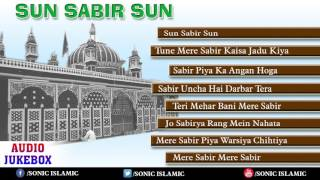 Sun Sabir Sun-Audio Jukebox | Bollywood Islamic Songs | Nonstop Islamic Songs | Best Islamic Songs