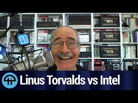 Linus Torvalds Blows Up at Intel