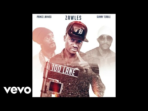Zawles - 100 Lane (Audio) ft. Sunny Terble & Prince Jahved
