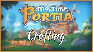 MY TIME AT PORTIA - NEW Crafting Gameplay Trailer 2018 (PC, PS4 & Switch) HD