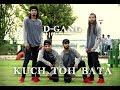 KUCH TOH BATA | D-Gang | DANCE CREW BHOPAL