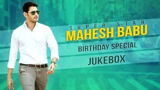 Mahesh Babu Super Hit Songs Birthday Special #HappyBirthdayMaheshBabu