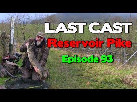 LAST CAST Reservoir Pike Fishing e93 Deadbaiting