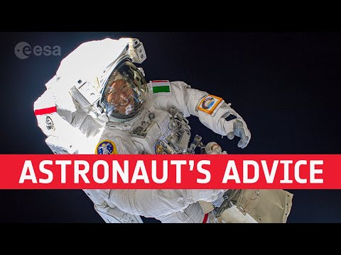 Advice from an astronaut