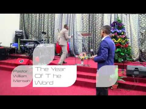 Pastor William Mensah-The Year Of The Word of God 31st night
